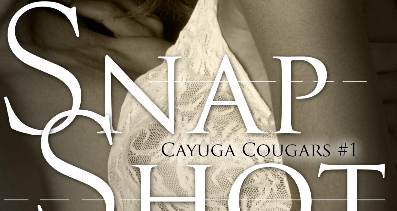 Snap Shot (Cayuga Cougars #1)