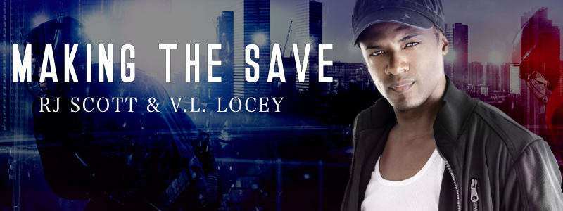 Making The Save, MM Romance, Hockey Romance, RJ Scott, V.L. Locey