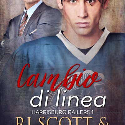 Cambio Di Linea (Harrisburg Railers #1) – OUT NOW