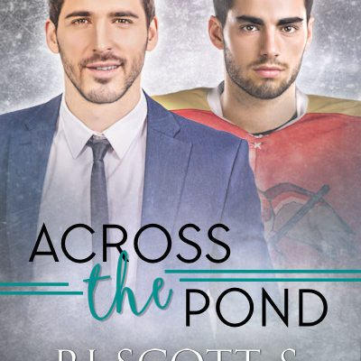 Cover & Blurb Reveal – Across The Pond (Arizona Raptors #2)