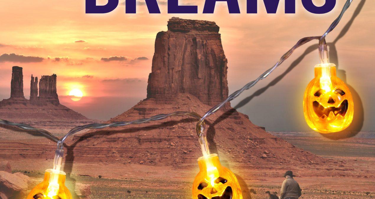 Desert Dreams – Owatonna 6 – OUT NOW